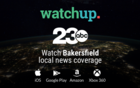 23ABC News now available on Watchup App