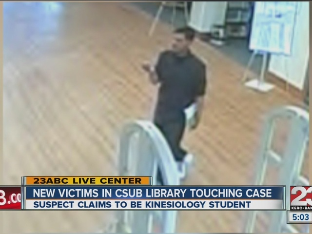 New victims in CSUB library touching case