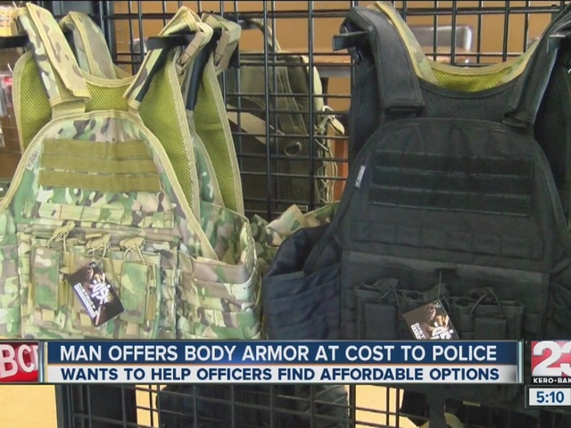 BAKERSFIELD MAN OFFERS AT COST BODY ARMOR FOR POLICE OFFICERS ACROSS THE COUNTRY