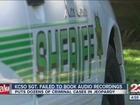 DA: KCSO Sgt. failed to book audio recordings