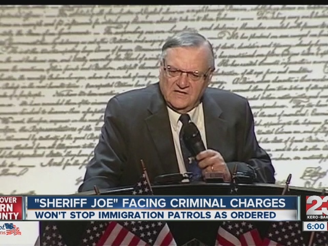 Justice Department Is Charging Sheriff Joe Arpaio With Criminal Contempt