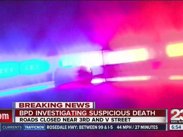 BPD investigating suspicious death in Central Bakersfield