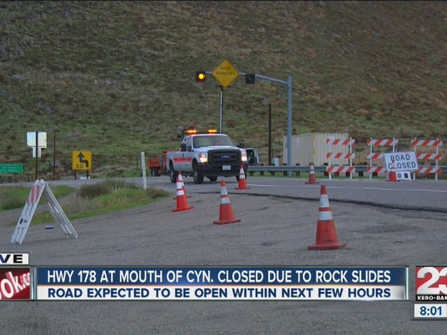 Highway 178 at the mouth of the canyon closed due to rockslides, pot holes