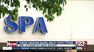 Thieves targeting salons, beauty supply stores