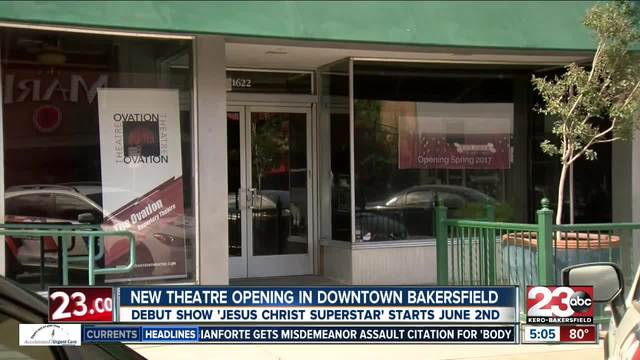 New theatre opening in downtown Bakersfield
