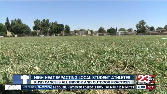 Kern High School District cancels outdoor practices due to heat