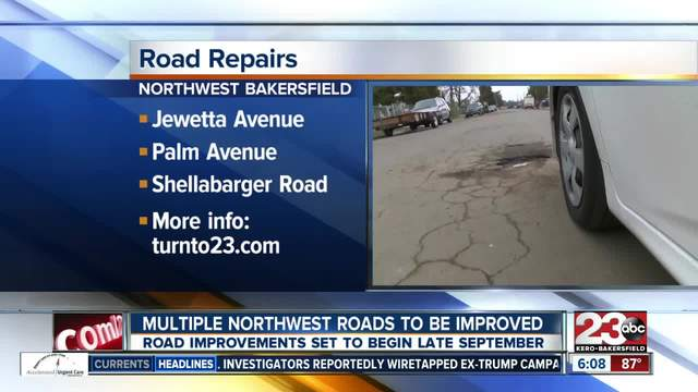 Road repairs coming to northwest Bakersfield