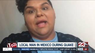 Bakersfield man experiences Mexico City quake