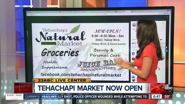 New Natural Market in Tehachapi