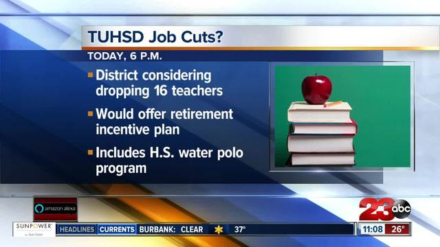 Taft Union High School District to vote on job cuts on Tues-