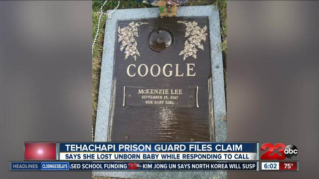 Tehachapi Prison guard files claim for loss of unborn baby