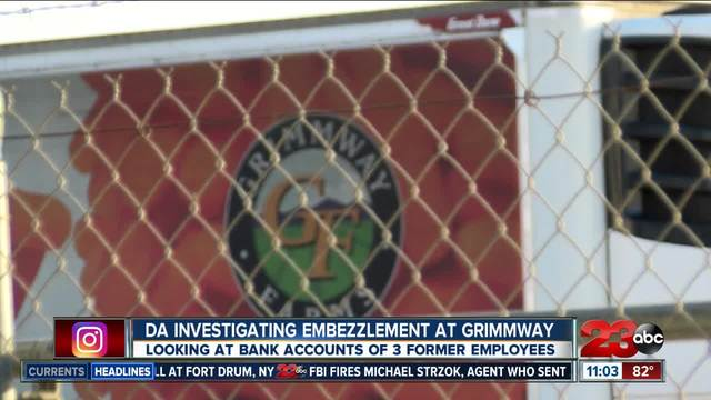 District Attorney-s Office investigating 3 former Grimmway Farms…